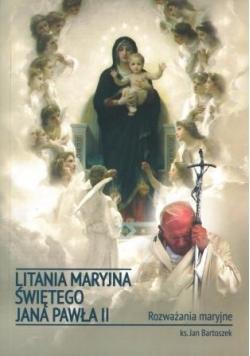 Litania Maryjna Świętego Jana Pawła II