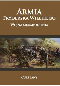 Armia Fryderyka Wielkiego. Wojna siedmioletnia