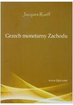 Grzech monetarny Zachodu
