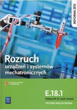 Rozruch urządzeń i systemów mechatronicznych E.18.1 Podręcznik do nauki zawodu technik mechatronik