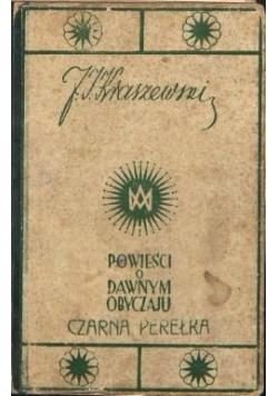 Powieści o dawnych obyczaju czarna perełka, 1939 r.