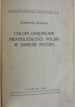 Chłopi obrońcami niepodległości Polski w okresie potopu, 1946r.
