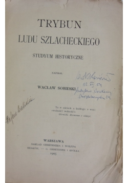Trybun ludu szlacheckiego, 1905 r.