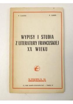 Wypisy i studia z literatury francuskiej XX wieku