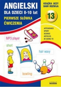 Angielski dla dzieci z.13 8-10 lat ćw. 2015