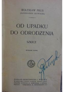 Od upadku do odrodzenia, ok. 1917r.