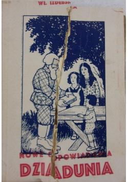 Nowe opowiadania dziadunia, 1934r.