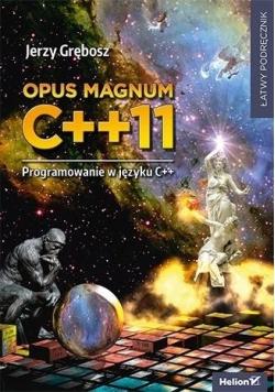 Opus magnum C++11. Programowanie w języku C++, tom 3
