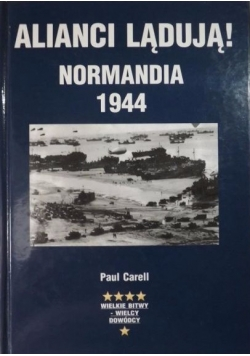 Alianci lądują! Normandia 1944