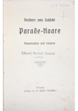 Parade - Haare, 1909 r.