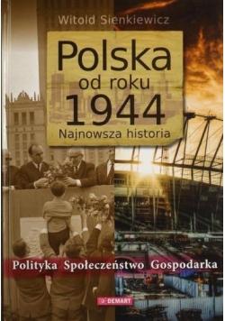 Polska od roku 1944. Najnowsza historia