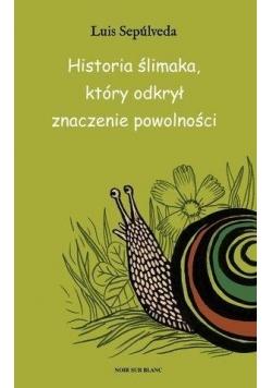 Historia ślimaka, który odkrył zalety powolności