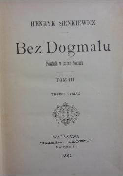 Bez Dogmatu, Tom III, 1891r.