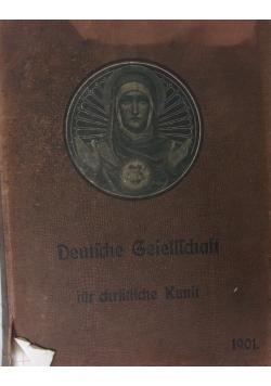 Deutsche Gesellschaft fur christliche Kunst, 1901 r.