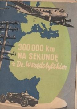 300000 KM/SEK Z Dr. Wszędobylskim , 1934 r.