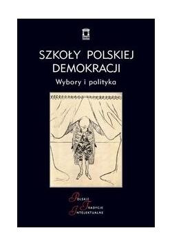 Szkoły polskiej demokracji, Nowa