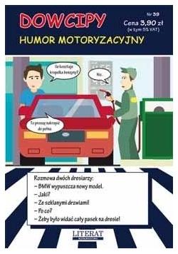 Dowcipy. Humor motoryzacyjny Nr.39