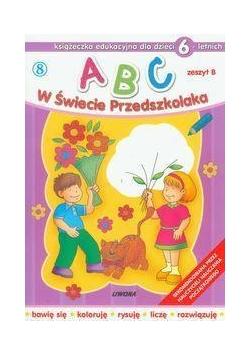 ABC w świecie przedszkolaka B/6 (8)  LIWONA