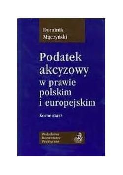 Podatek akcyzowy w prawie polskim i europejskim