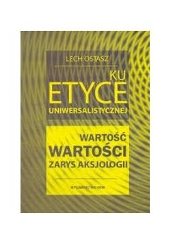 Ku etyce uniwersalistycznej, wydanie drugie