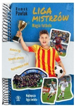 Liga Mistrzów Magia futbolu