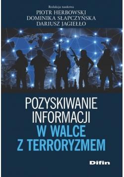Pozyskiwanie informacji w walce z terroryzmem