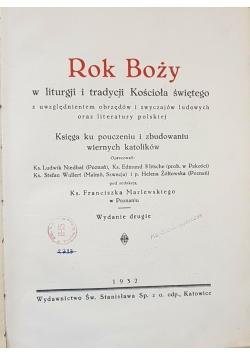 Rok Boży w liturgji i tradycji Kościoła świętego , 1932 r.