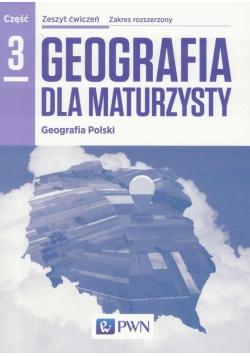 Geografia LO 3 Dla maturzysty ćw. ZR w.2016 NE/PWN