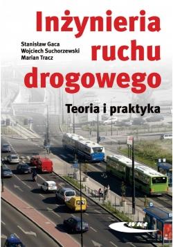 Inżynieria ruchu drogowego. Teoria i praktyka w.II