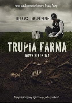 Trupia Farma. Nowe śledztwa,Nowa