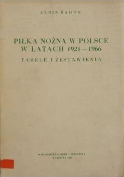 Piłka nożna w Polsce w latach 1921-1966