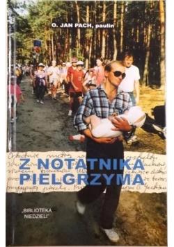 Z notatnika pielgrzyma + autograf autora
