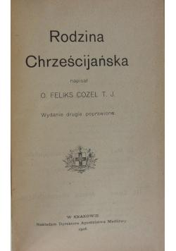 Rodzina Chrześcijańska ,1908r.