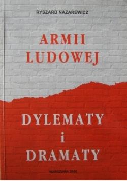Armii Ludowej dylematy i dramaty