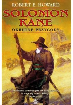 Salomon Kane. Okrutne przygody