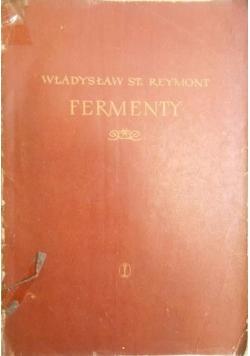 Fermenty, Tom I