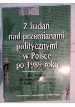 Z badań nad przemianami politycznymi w Polsce po 1989 roku