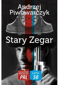 Najlepsze kryminały PRL. Lata 50. Stary zegar