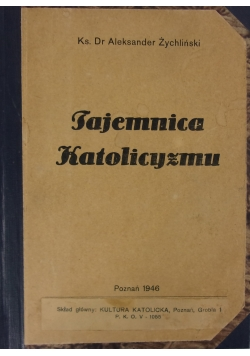 Tajemnica katolicyzmu, 1946 r.