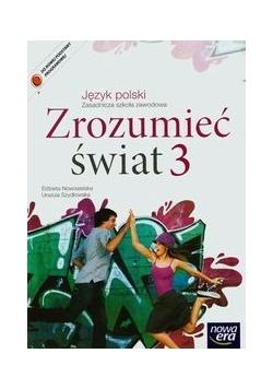 Zrozumieć świat 3 Język polski Podręcznik, Nowa
