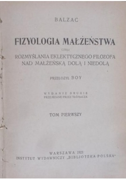 Fizyologia małżeństwa, tom I,1921 r.