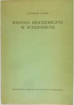 Badania biochemiczne w schizofrenii