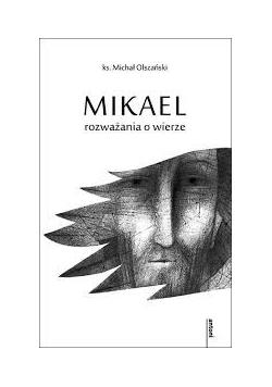 Mikael rozważania o wierze