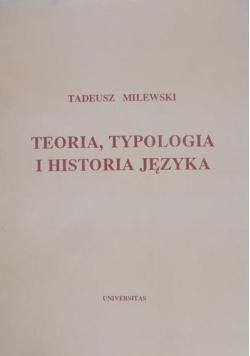 Teoria, typologia i historia języka