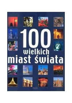 100 wielkich miast świata
