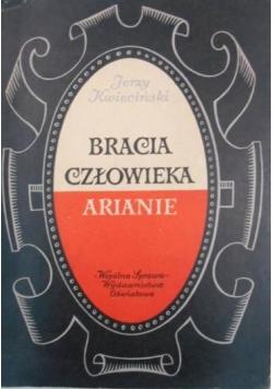 Znalezione obrazy dla zapytania Jerzy Kwieciński Bracia człowieka - Arianie