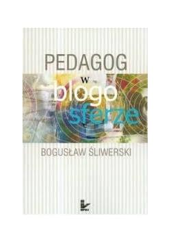 Pedagog w blogo sferze