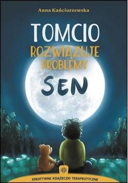 Tomcio rozwiązuje problemy. Sen