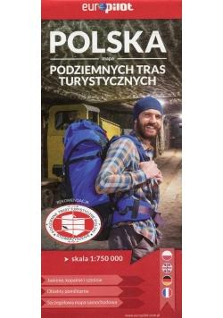 Polska mapa podziemnych tras turystycznych 1:750 000