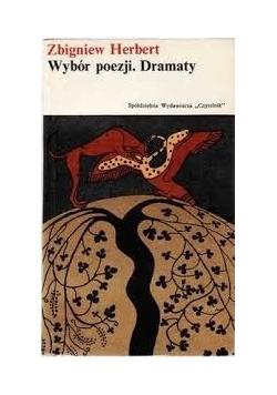 Wybór poezji. Dramaty